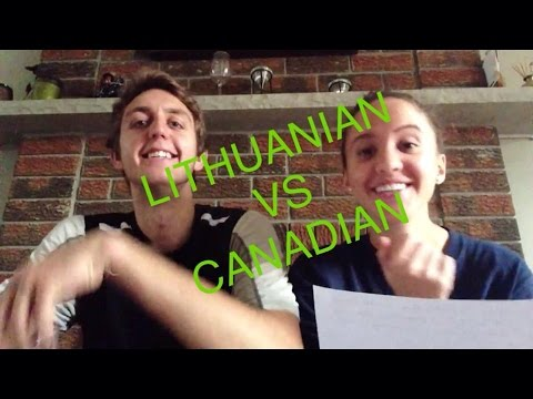 Canadian VS Lithuanian Accent Tag!
