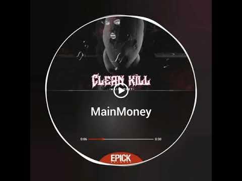 Download mainmonney - Clean Kill