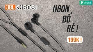Đánh giá tai nghe JBL C150SI - Đúng chất Ngon, Bổ, Rẻ !!!