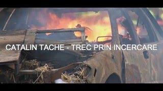 Catalin Tache - Trec prin foc, prin cuptoare [Official video]
