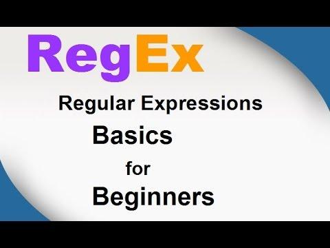 RegEx Basics, Regular Expressions for Beginners