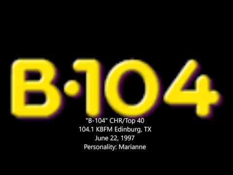 """B104"" KBFM Edinburg, TX - June 22, 1997"