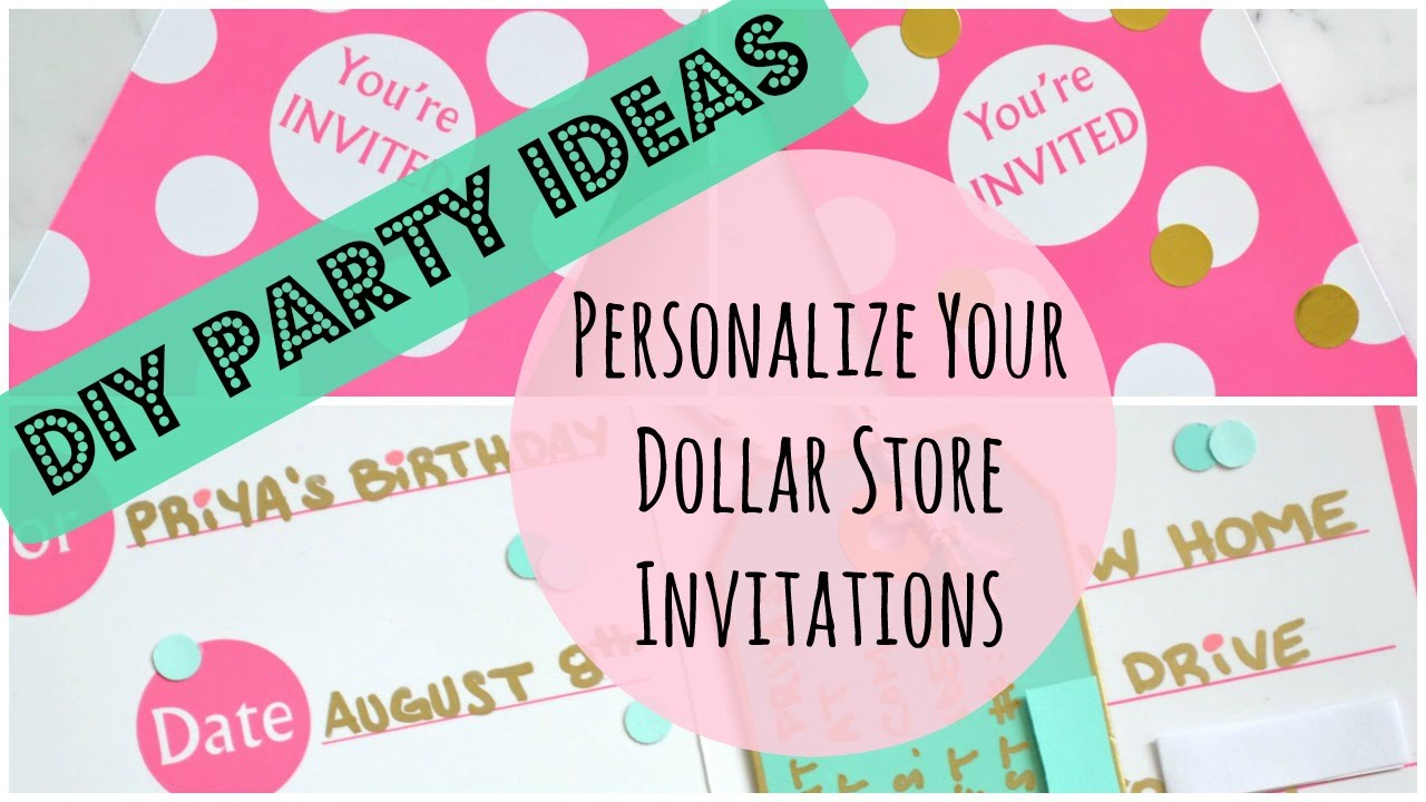 51 DIY Party Ideas Dollar Store Invitations YouTube