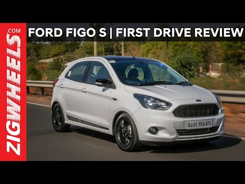 Ford Figo S | First Drive Review | ZigWheels.com