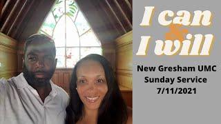 New Gresham UMC Sunday Service 7/11/2021