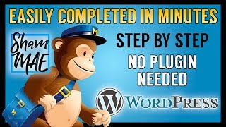 How to create a FREE Email Sign Up/Newsletter Form using MailChimp on your Wordpress site | 2018