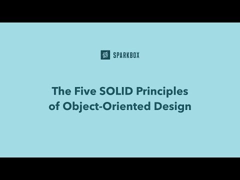 The Five Solid Principles Of Object Oriented Design Youtube