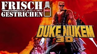 Duke Nukem 3D - Brutal, sexistisch & endlich wieder vom Index - Frisch gestrichen
