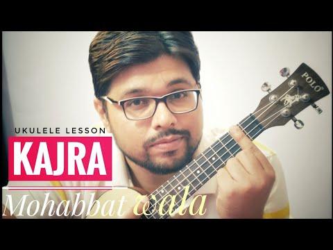 Kajra Mohabbat Wala - Hindi Ukulele Lesson