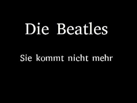 Die Beatles - Sie Kommt Nicht Mehr (Ticket To Ride)