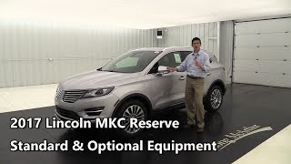 2017 Lincoln MKC Reserve - Standard & Optional Equipment