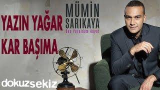 Mümin Sarıkaya - Yazın Yağar Kar Başıma (Official Audio) Resimi