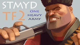 TF2: One Heavy Army (Heavy Gameplay Commentary)