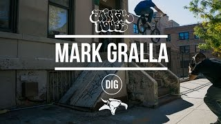 Mark Gralla - Animal House NYC - DIG BMX