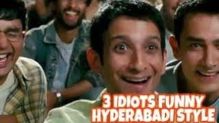 3 IDIOTS Funny scenes : hyderabadi version