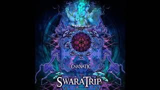 SwaraTrip - Carnatic [Full EP]