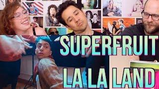 SUPERFRUIT - La La Land Medley - REACTION