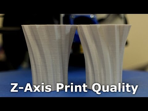 3D Printer - Improve Z-Axis Print Quality