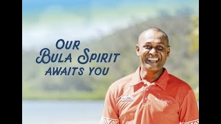 Our Bula Spirit Awaits You