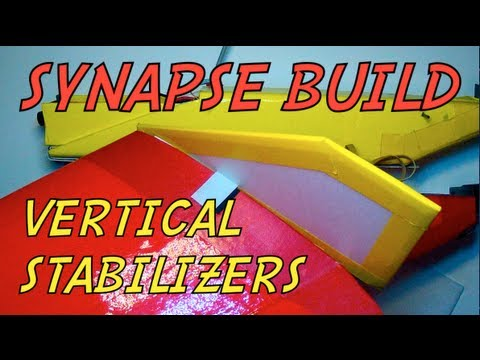 SYNAPSE BUILD: Vertical Stabilizers