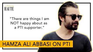 Not entirely happy with PTI: Hamza Ali Abbasi | Imran Khan | Haute Reporter | Something Haute