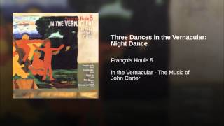 Three Dances in the Vernacular: Night Dance