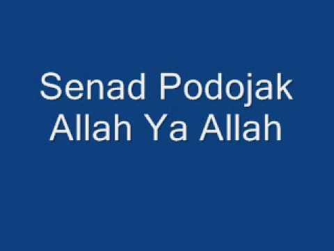 Senad Podojak Allah ja Allah