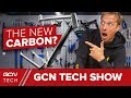 Is This The New Carbon Fibre?   GCN Tech Show Ep. 38