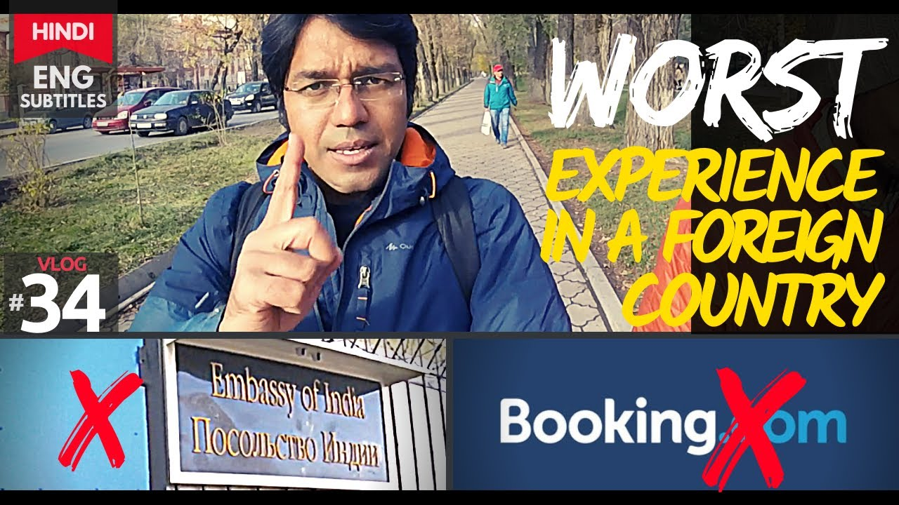 Indian Embassy & Booking.com EXPOSED | 5000 Rs BRIBE - Kyrgyzstan
