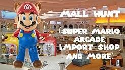 Mall Hunt (Super Mario, Arcade, Import Shop, and more)
