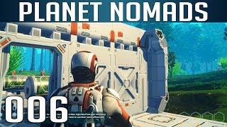 PLANET NOMADS [006] [Trennwand und Anbau] [S02] Let's Play Gameplay Deutsch German thumbnail