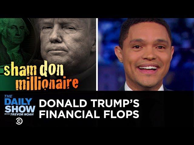 Trump's Billion-Dollar Business Fail | The Daily Show