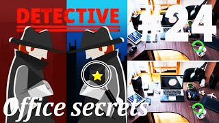 Find The Differences - The Detective Answers: Office Secrets Level 1- 10