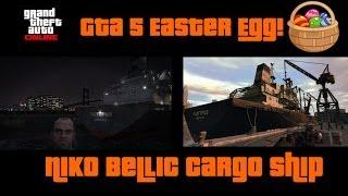 GTA 5 Online Easter Egg : Niko Bellic's Cargo Ship from GTA IV Easter Egg!