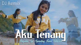 Download Lagu Aku Tenang (DJ REMIX) - Pinginku Siji Nyanding Kowe Selawase ~ Era Syaqira  ||  Fullbass mp3