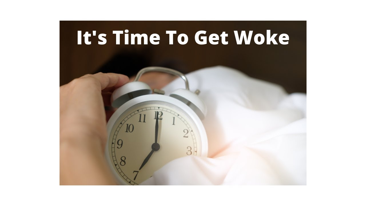 Christian - It's Time to Get Woke