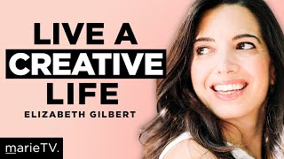 Elizabeth Gilbert & Marie Forleo on Fear, Authenticity and Big Magic