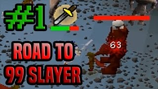 Road To 99 Slayer - Episode #1