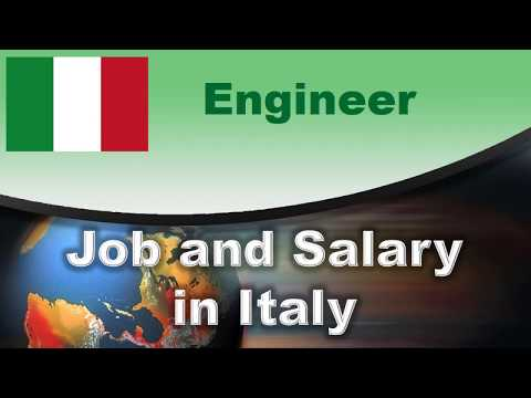 Engineer Job And Salary In Italy - Jobs And Wages In Italy