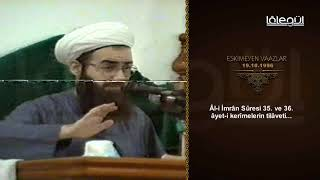 19 Ekim 1996 Tarihli Eskimeyen Vaazlar (İsa Aleyhisselam)  - Cübbeli Ahmet Hocaefendi Lâlegül TV