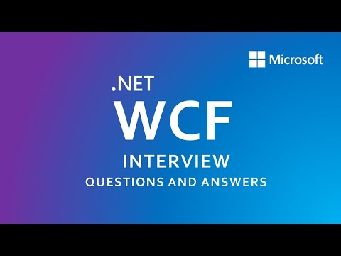 WCF Interview Questions And Answers Part-1   SOA  .NET Framework 