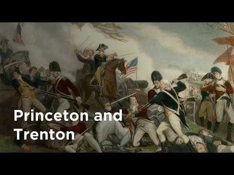 The Crucial Revolutionary War Battles Of Princeton And Trenton