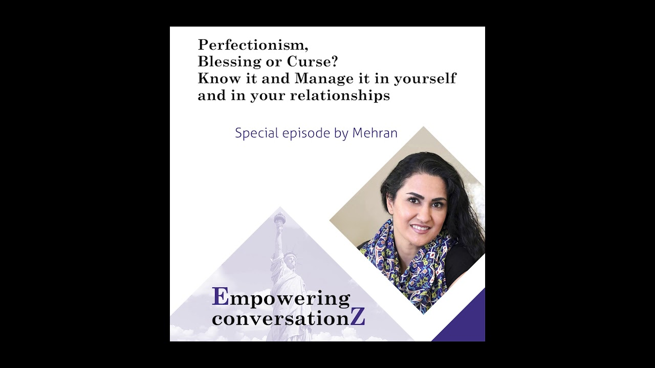 Perfectionism, Know it and Manage it in yourself and in your relationships