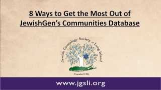 8 Ways to Get the Most Out of JewishGen's Communities Database