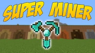 SUPERMINER: Mod De Utilidades Para Minar Entre Otras - Minecraft Mod 1.10/1.9.4/1.9/1.8.9/1.7.10