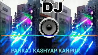 DARU BADNAM KARTI VIDEO SONGS PARTY MIX DJ PANKAJ KASHYAP KANPUR