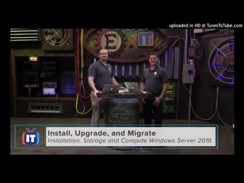 Install, Upgrade and Migrate - MCSA Windows Server 2016 - 70-740 - MCSA Windows Server 2016 - 70-740