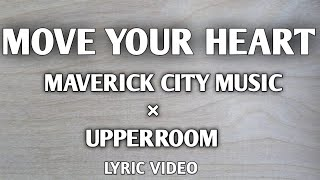 Similar Songs to Move Your Heart - Maverick City Music x UPPERROOM Suggestions