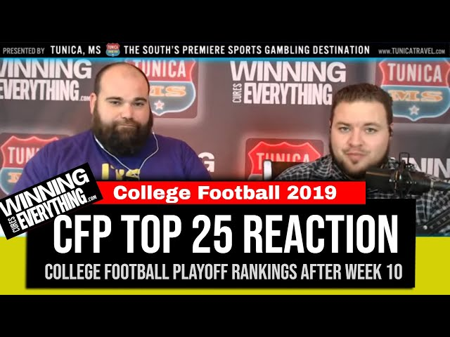 WCE: College Football Playoff Rankings Reaction (after Week 10)