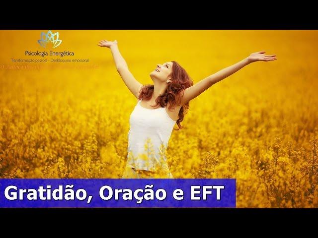 Gratidão, Oração e EFT | Rafael Zen | Reconexao Interior